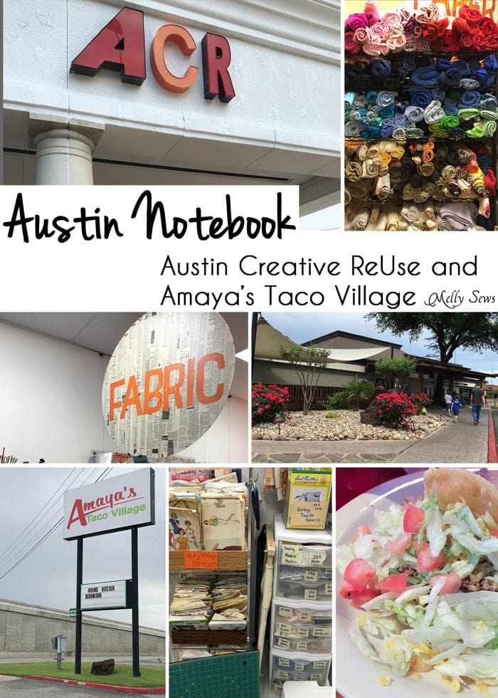 Austin Creative ReUse and Amaya's Taco Village - Austin Notebook - Melly Sews