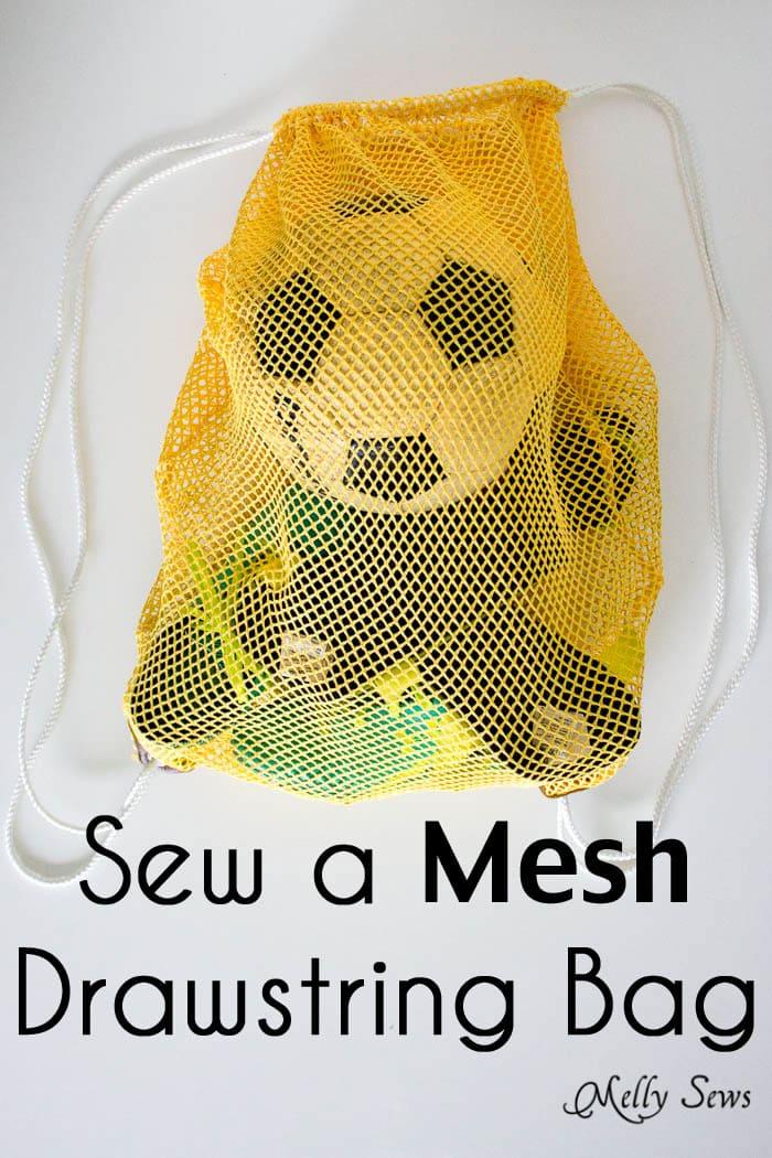 Make a Drawstring Bag - Sew a Mesh Drawstring Bag for Sports Equipment or Laundry - Tutorial by Melly Sews