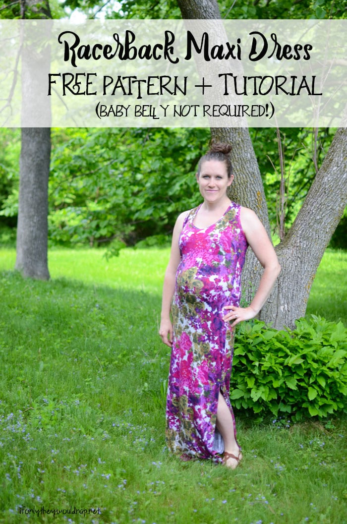 Racerback Maternity Maxi Dress by  If Only They Would Nap for Melly Sews (30) Days of Sundresses