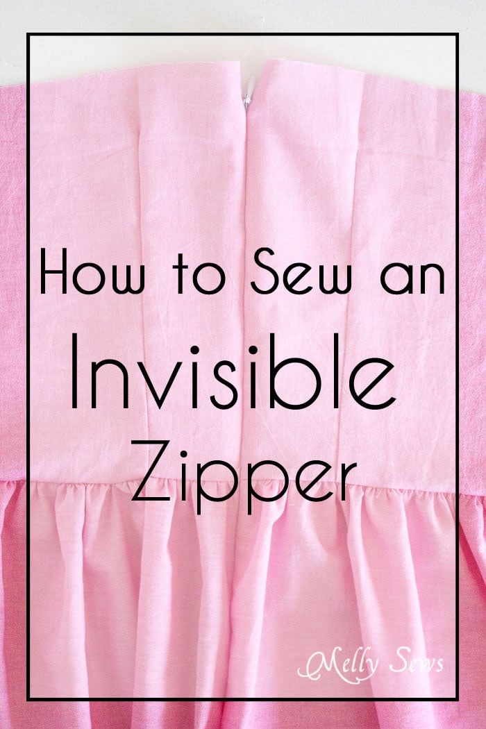 How to Sew an Invisible Zipper - You don't need a special invisible zipper foot! Step by Step tutorial by Melly Sews