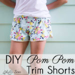 Sew Pom Pom Shorts with Free Pattern!