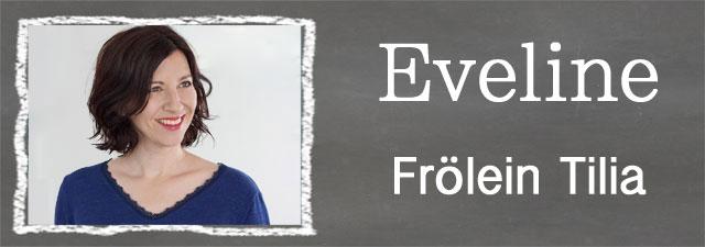Eveline from Frölein Tilia