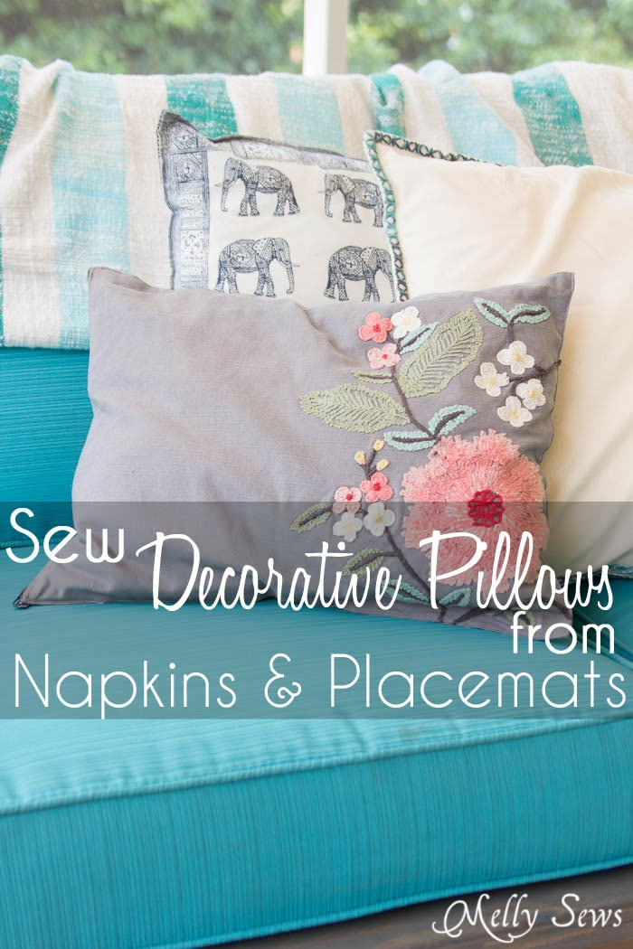 So easy and so pretty! Sew pillows from napkins and placemats - I would never have known that's what these are! DIY Tutorial by Melly Sews