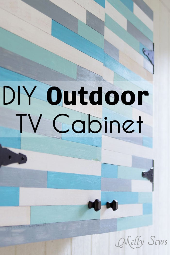 Build A DIY Outdoor TV Cabinet. This Overview Tutorial From Melly Sews  Shows How They
