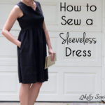 How to Sew a Sleeveless Dress – Make Any Dress Sleeveless