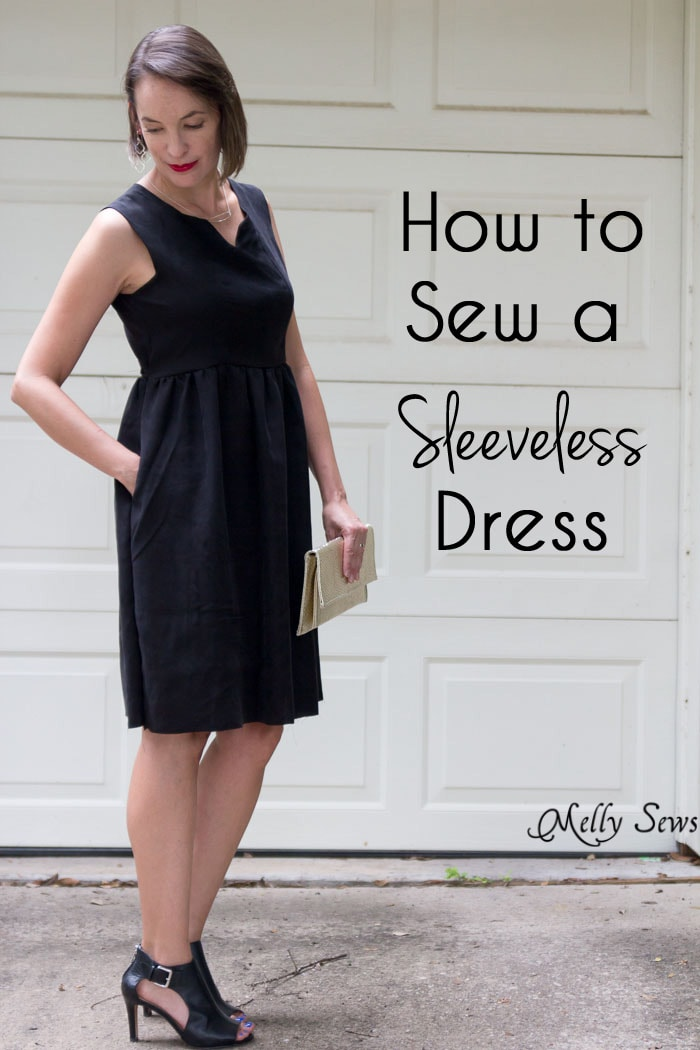 How to Sew a Sleeveless Dress - With a Lined Bodice - Sewing Tutorial by Melly Sews