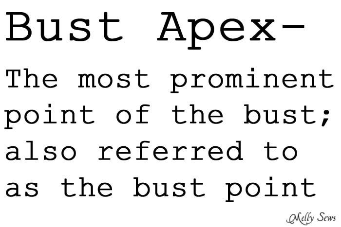Bust apex definition - bust point definition for sewing - Bust Apex Adjustment Tutorial - Melly Sews