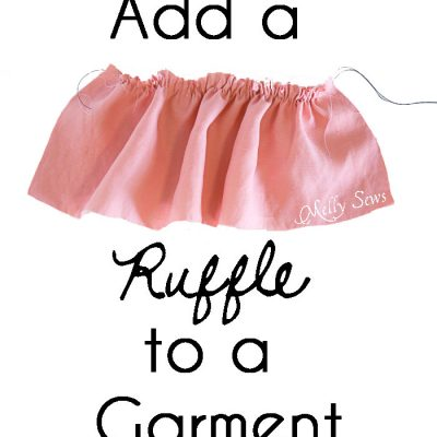 How to Add a Ruffle to a Garment