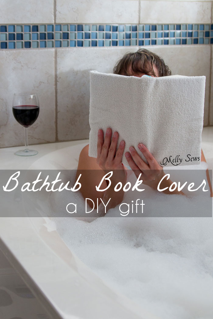 Great unusual gift idea for the book lover - a Bathtub Book Cover to protect books while in the bath - DIY sewing tutorial by Melly Sews