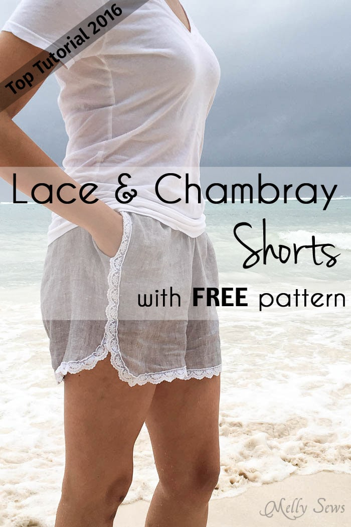 Top 5 Tutorials 2016 - Sew Lace-Trimmed Chambray shorts - from Melly Sews