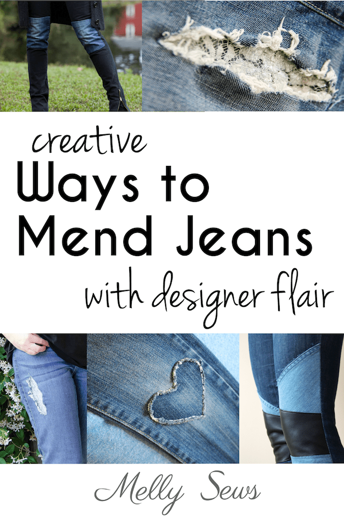 Creative Jeans Mending with Designer Flair - tutorials roundup from Melly Sews