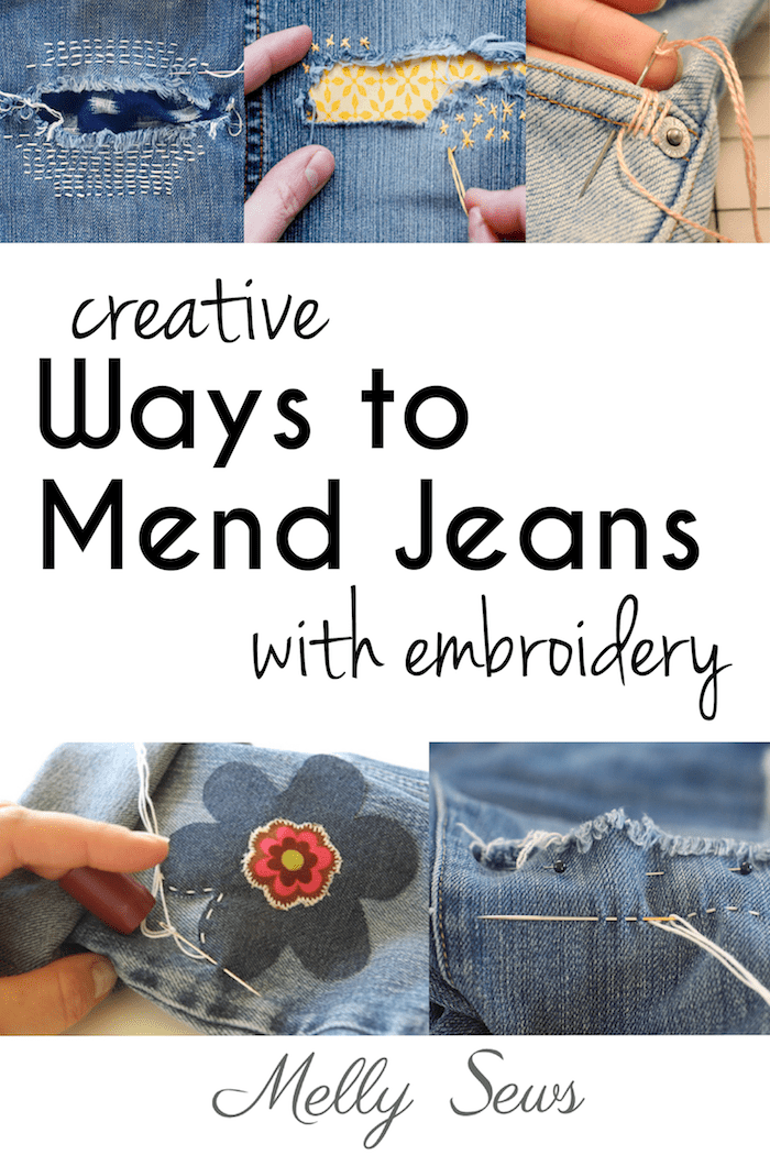 Creative Jeans Mending with Embroidery - tutorials roundup from Melly Sews