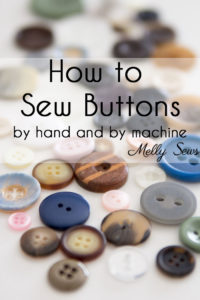 How to Sew on a Button - Sew a Button on by hand for beginners or by machine with these tutorials from Melly Sews