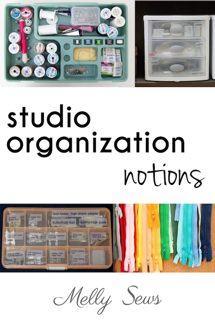 Sewing studio organization - notions storage tips and tricks - Melly Sews
