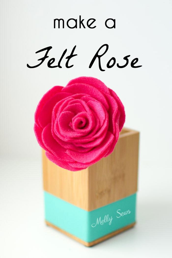 How to make a felt rose - felt flower tutorial by Melly Sews