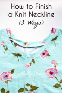 3 ways to sew a knit neckband - finish a knit neckline with one of these methods - video included! Melly Sews