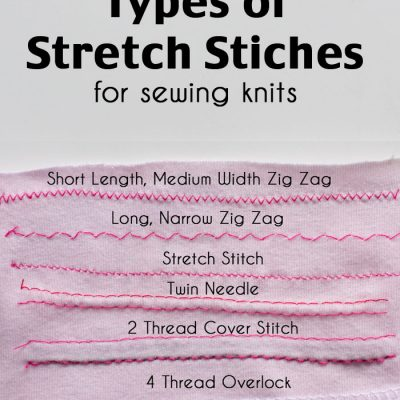 Types of Stretch Stitches – Sewing Knits