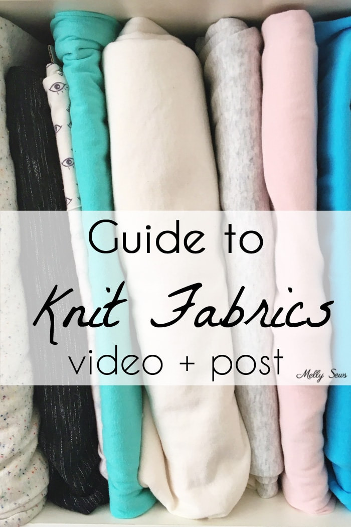 Guide to Knit Fabrics - Understanding different types of knits for sewing with knits -