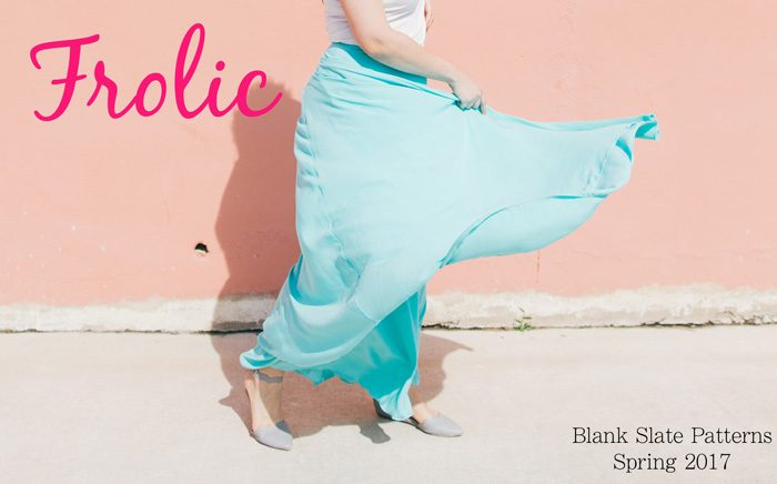 Frolic - spring lookbook from Blank Slate Patterns