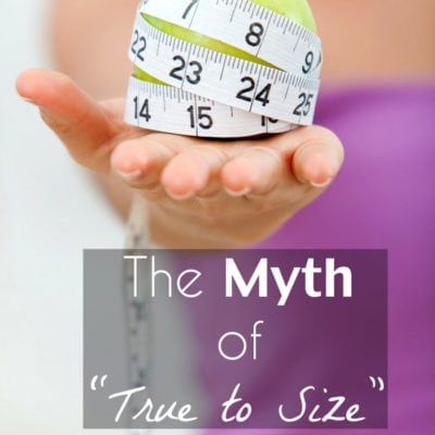 "The Myth of ""True to Size"""