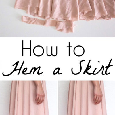 How to Hem a Skirt (and Dresses)
