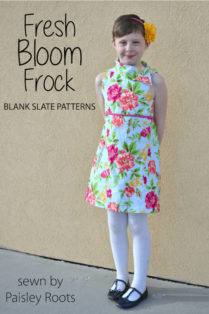 Fresh Bloom Frock sewing pattern from Blank Slate Patterns sewn by Paisley Roots