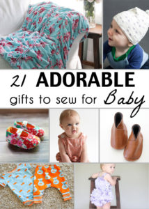 21 Gifts to Sew for Baby - So many adorable ideas for things to sew for babies! - Melly Sews