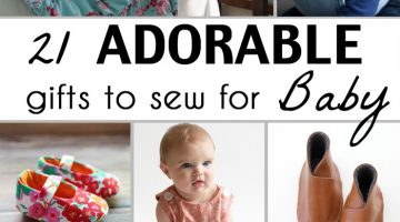 21 Gifts to Sew for Baby