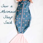 Sew a Mermaid Sleep Sack for Babies
