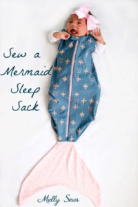 Sew a Mermaid Sleep Sack - a Mermaid blanket for babies! Get the sewing pattern and tutorial including video on Melly Sews