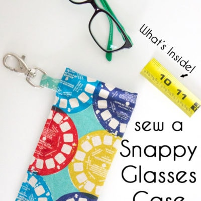 How to Sew a Snappy Pouch & DiscountGlasses.com Review