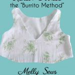 "How to Sew a Lined Bodice – the ""Burrito Method"""