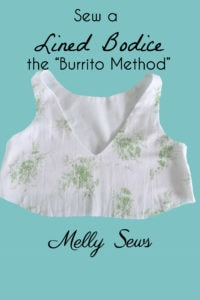 """How to Sew a Lined Bodice – the """"Burrito Method"""""""