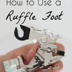 How to Use a Ruffle Foot
