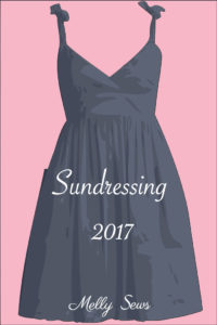 Sundressing 2017 - Melly Sews - So many great ideas and tutorials for sewing sundresses!