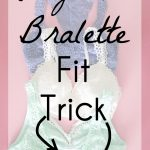 How to Make a Ready Made Bralette Fit Better - Bralettes for Larger Cup Sizes - Melly Sews
