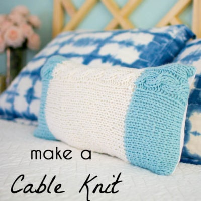 Make a Cable Knit Pillow Sham