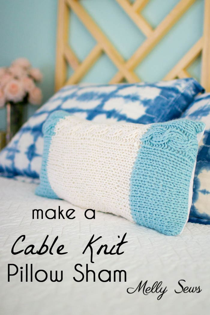 Make A Cable Knit Pillow Sham Melly Sews