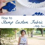 How to Stamp Fabric - How to Make Custom Print Fabric - Melly Sews