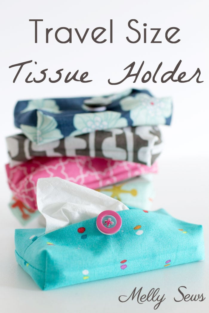 Make a Travel Size Tissue Holder - Great gift for teachers, neighbors, family and co-workers - Video and Tutorial by Melly Sews