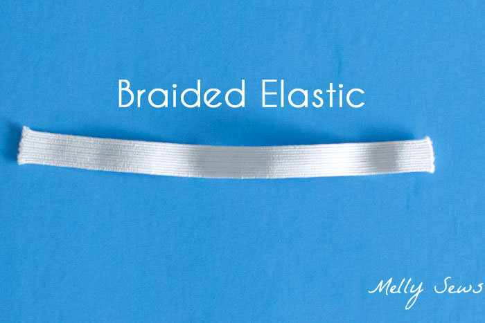 Braided Elastic - Types of Elastic - Different types of elastic and when to use them - Melly Sews
