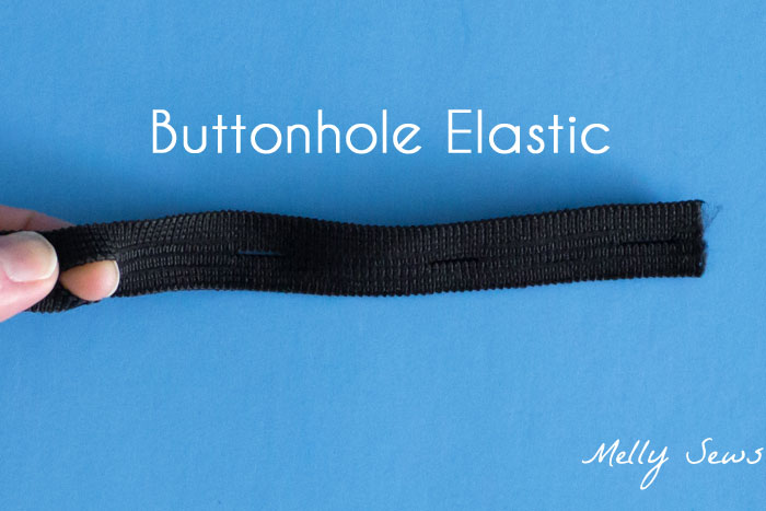 Buttonhole Elastic - Types of Elastic - Different types of elastic and when to use them - Melly Sews