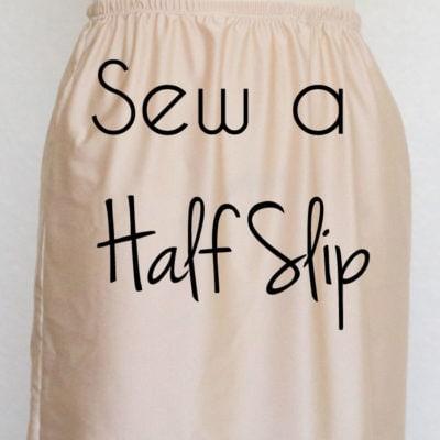 Sew a Half Slip