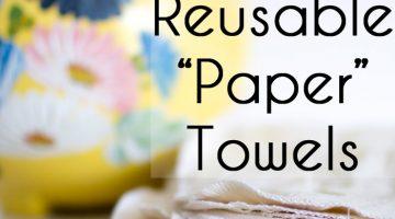 Make Reusable Paper Towels