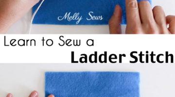 How to Sew a Ladder Stitch – Invisible Stitch – Blind Stitch – Slip Stitch
