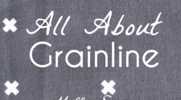 What is Fabric Grain – Understanding Grainline