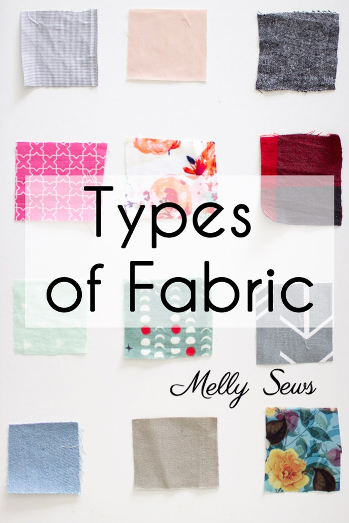 Types of Fabric - Including downloadable reference guide - Materials for Sewing - Melly Sews