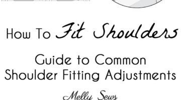 Shoulder Fitting for Sewing - Melly Sews