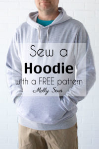 Sew a Hoodie - Make a Hoodie for Men or Women - Unisex Hoody - Melly Sews