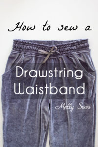 Learn to Sew a Drawstring Waistband - Jogger Pants Waistband How To